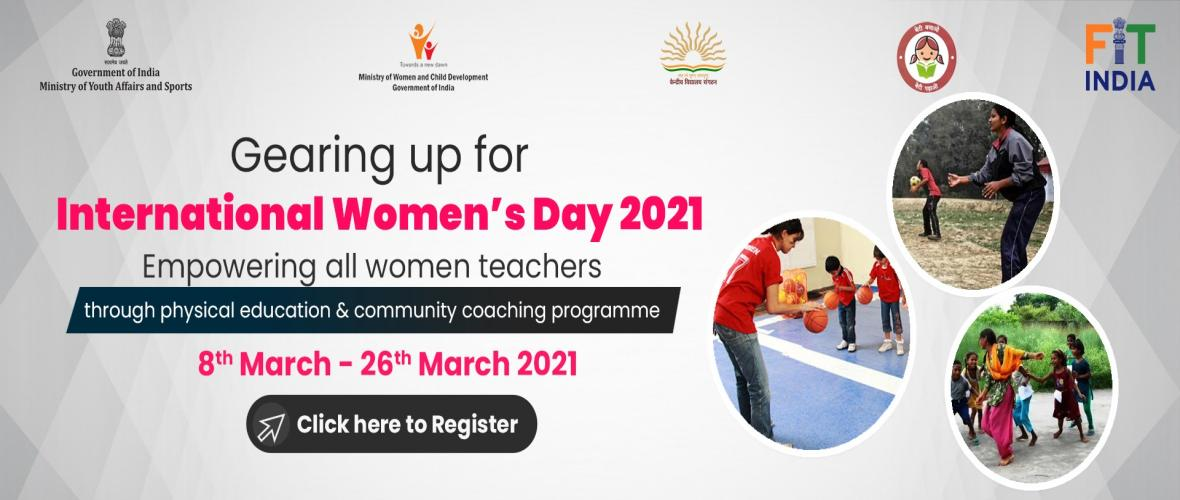 Fit India Movement: Empowering women PE Teachers and Community/Sports coaches in the field of Physical Education.